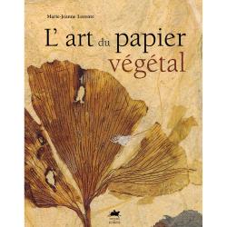 L'art du papier vegetal