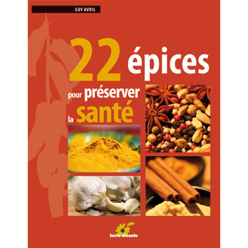 22 épices pour préserver sa santé