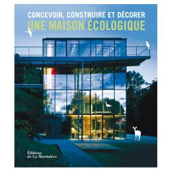 Concevoir, Construire une Maison ecolo