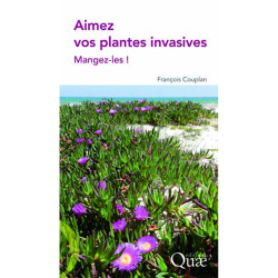 Aimez vos Plantes Invasives - Mangez-les!