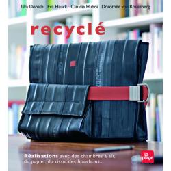 Recyclé, 25 Objets à Créer Soi-Même