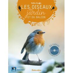 Les Oiseaux du Jardin et du Balcon + CD de chants