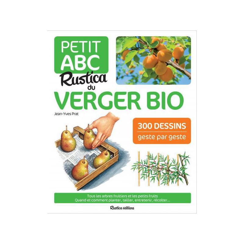 Petit ABC du Verger Bio