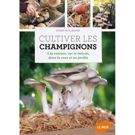 Livre Cultiver Les Champignons