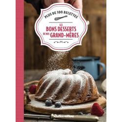 Livre Les Bons Desserts de Nos Grands-Mères