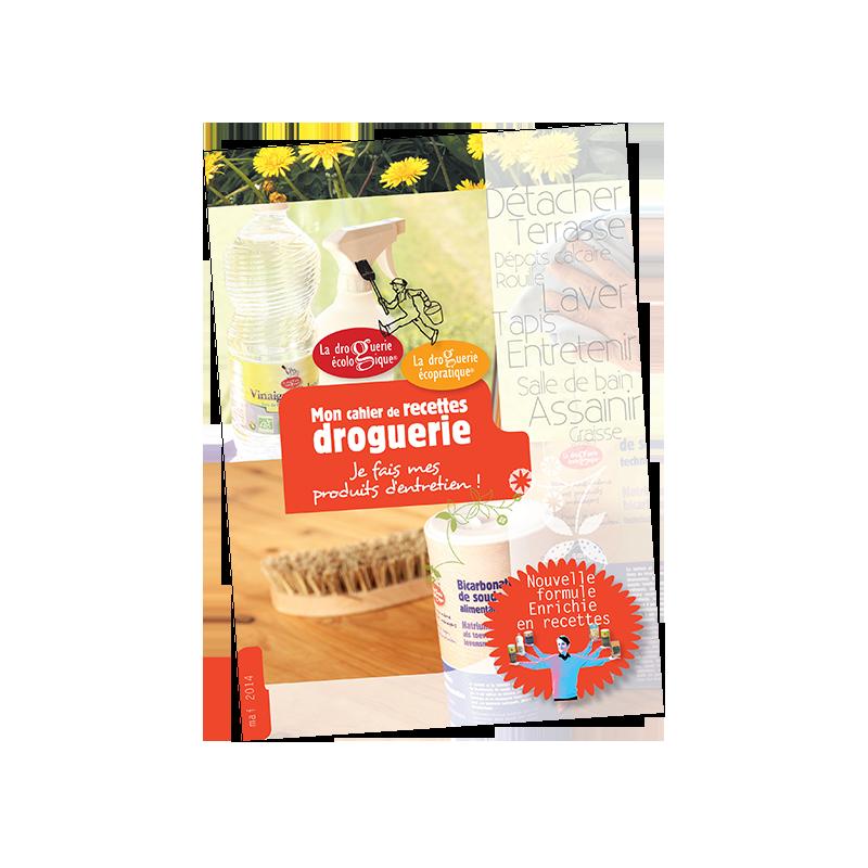 Cahier de Recettes La Drogurie Ecologique