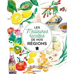 Les meilleures recettes de nos régions
