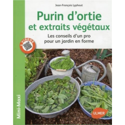 Purins d'Orties et Extraits Végétaux