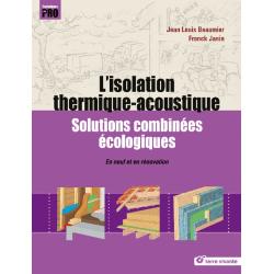 L'Isolation Thermique – Acoustique