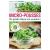 Micro Pousses, Un jardin dans Ma Cuisine